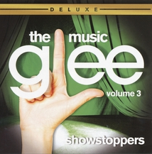 GLEE : THE MUSIC VOLUME 3 SHOWSTOPPERS