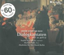 DIALOGKANTATEN BWV 32,49,57