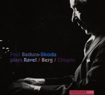 PAUL BADURA-SKODA PLAYS RAVEL,BERG,CHOPIN