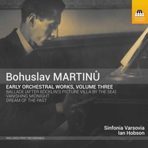 EARLY ORCHESTRAL WORKS - VANISHING MIDNIGHT / BALLADE /DREAM