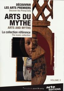 LES ARTS DU MYTHE, Vol. 3