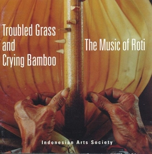 TROUBLED GRASS AND CRYING BAMBOO: THE MUSIC OF ROTI