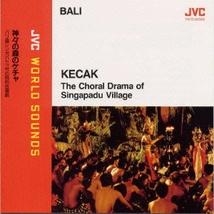 KECAK: THE CHORAL DRAMA OF SINGAPADU VILLAGE