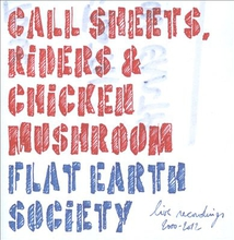 CALL SHEETS, RIDERS & CHICKEN MUSHROOM