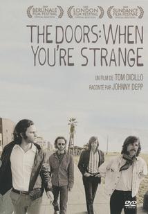 THE DOORS : WHEN YOU'RE STRANGE