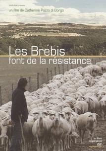 LES BREBIS FONT DE LA RÉSISTANCE