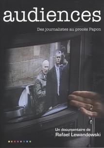 AUDIENCES - DES JOURNALISTES AU PROCÈS PAPON