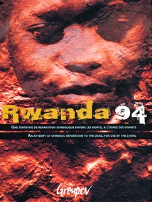 OEUVRES EN CHANTIER : RWANDA 94. GROUPOV, 20 ANS