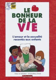 LE BONHEUR DE LA VIE