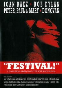 FESTIVAL, FILMED AT THE NEWPORT FOLK FESTIVAL