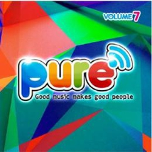 PURE FM, VOLUME 7 (GOOD MUSIC MAKES GOOD PEOPLE)