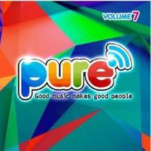 PURE FM, VOLUME 7 (GOOD MUSIC MAKES GOOD PEOPLE)