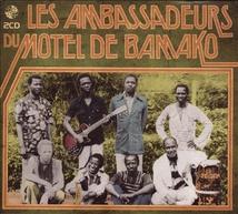 LES AMBASSADEURS DU MOTEL DE BAMAKO