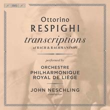 TRANSCRIPTIONS OF BACH & RACHMANINOFF