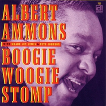 BOOGIE WOOGIE STOMP (+ MEADE LUX LEWIS, PETE JOHNSON)