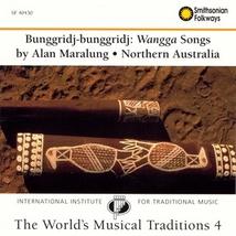 BUNGGRIDJ-BUNGGRIDJ: WANGGA SONGS, NORTHERN AUSTRALIA