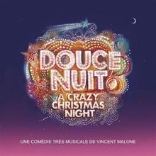 DOUCE NUIT (A CRAZY CHRISTMAS NIGHT)