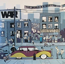 THE WORLD IS A GHETTO (40TH ANNIVERSARY EXPANDED EDITION)