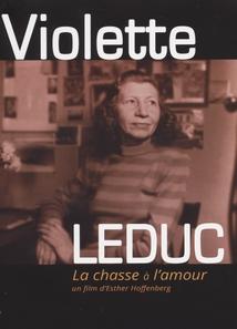 VIOLETTE LEDUC - LA CHASSE À L'AMOUR