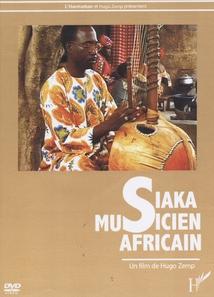SIAKA, MUSICIEN AFRICAIN