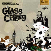 THE PUZZLE EPISODE TWO: THE GLASS CEILING