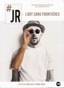 JR, L'ART SANS FRONTIÈRES