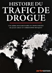 HISTOIRE DU TRAFIC DE DROGUE