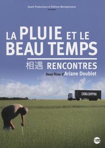 LA PLUIE ET LE BEAU TEMPS / RENCONTRES