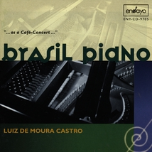 """BRASIL PIANO """"AS A CAFE-CONCERT"""": MIGNONE, NAZARETH..."""