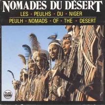 LES NOMADES DU DESERT: LES PEUHLS DU NIGER