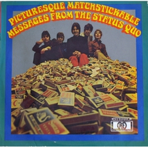 PICTURESQUE MATCHSTICKABLE MESSAGES FROM THE STATUS QUO (DEL