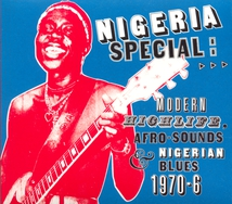 NIGERIA SPECIAL:MODERN HIGHLIFE,AFRO-SOUNDS & NIGERIAN BLUES