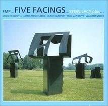 FIVE FACINGS