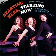 STARTING HERE, STARTING NOW (A NEW MUSICAL REVIEW)