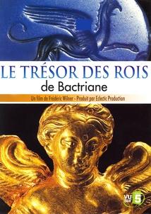 LE TRÉSOR DES ROIS DE BACTRIANE