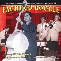 HISTORIC MEXICAN-AMERICAN MUSIC 10: PACHUCO BOOGIE