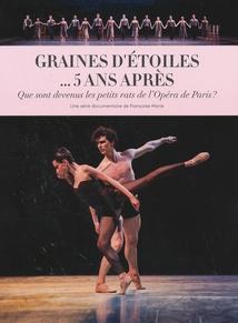 GRAINES D'ÉTOILES... 5 ANS APRÈS