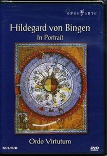 HILDEGARD VON BINGEN IN PORTRAIT - ORDO VIRTUTUM
