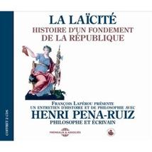 LA LAÏCITÉ: HISTOIRE D'UN FONDEMENT DE LA RÉPUBLIQUE