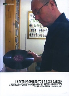 I NEVER PROMISED YOU A ROSE GARDEN - DAVID TOOP