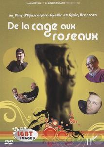 DE LA CAGE AUX ROSEAUX