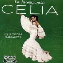 LA INCOMPARABLE CELIA