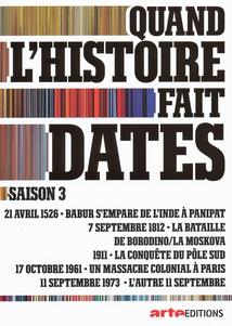 QUAND L'HISTOIRE FAIT DATES - 6 (SAISON 3)