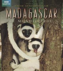 MADAGASCAR - LE MONDE PERDU