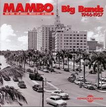 MAMBO (BIG BANDS 1946-1957)