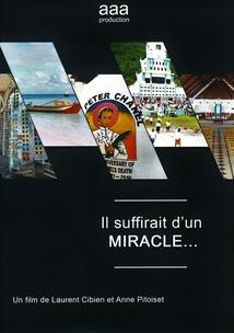 IL SUFFIRAIT D'UN MIRACLE...