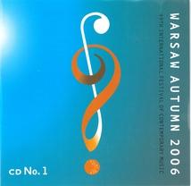 WARSAW AUTUMN 2006 (SCIARRINO/ PENDERECKI/ MURAIL)