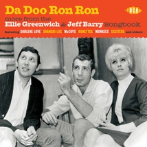DA DOO RON RON - MORE FROM THE GREENWICH & BARRY SONGBOOK