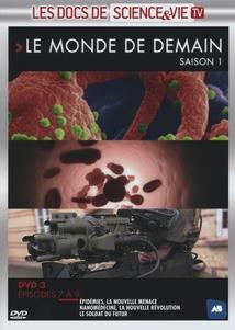 LE MONDE DE DEMAIN - SAISON 1 - DVD 3