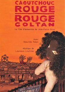 CAOUTCHOUC ROUGE, ROUGE COLTAN